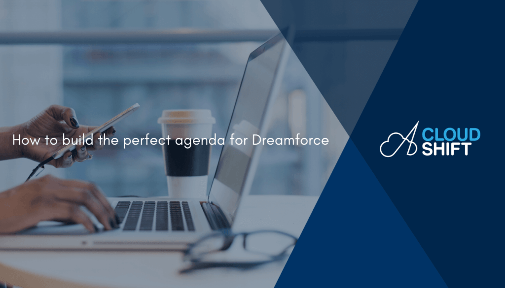 How-to-build-the-perfect-agenda-for-Dreamforce